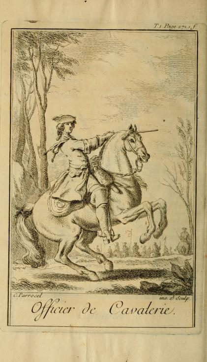 In order to reach excellence the rider must overcome his fears and learn to trust himself and his horse. Carles Parrocel, Cavalry officer, in F. R. de La Guérinière, Ecole de cavalerie, Paris, 1736, p. 271.