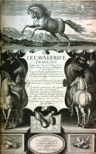 Author of the first equestrian treatise    ever published in French, Salomon de La Broue  emphasizes the spiritual dimension of horsemanship. (Salomon de LA BROUE, Le Cavalerice François, Paris, A. l'Angelier, 1602, frontispiece)