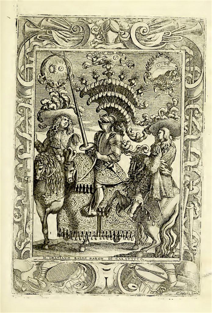 Graziano Balli Barone di Galattuvo in Pietro Maggio, Le guerre festive, 1680