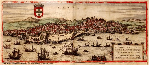 Lisbon as it was in the sixteenth century Georg Braun and Franz Hogenber, Civitates orbis terrarum (1572-1612)